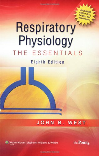 Respiratory Physiology: The Essentials (Point (Lippincott...