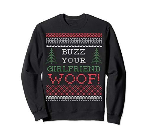 Buzz your girlfriend woop! Ugly Christmas sweatshirt ()