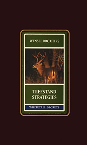 Treestand Strategies (Whitetail Secrets Series Book 2)