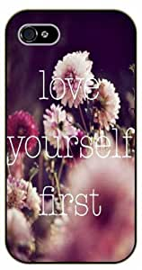 iPhone 5 / 5s Love yourself first. Floral - Black plastic case / Inspirational and motivational life quotes / SURELOCK AUTHENTIC