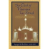 CLOCK OF VIPASSANA HAS STRUCK: A Tribute to
