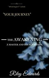 The Awakening: A Master and His submissive (The Masters Collection)