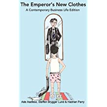 [ THE EMPEROR'S NEW CLOTHES: A CONTEMPORARY BUSINESS LIFE EDITION Paperback ] Asefeso, Ade ( AUTHOR ) Jul - 31 - 2014 [ Paperback ]