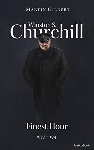 Winston S. Churchill: Finest Hour, 1939–1941 (Volume VI) (Churchill Biography Book 6) cover