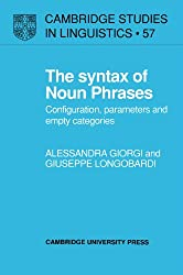 The Syntax of Noun Phrases: Configuration, Parameters and Empty Categories