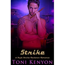 Strike: A Style Strike Rockstar Romance