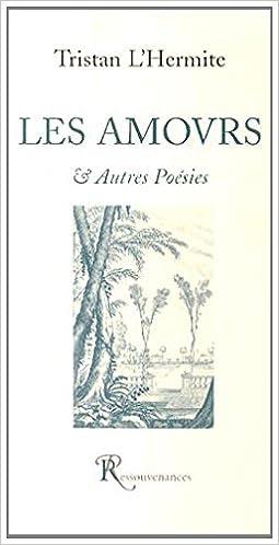 En ligne téléchargement Les amours & autres poésies pdf