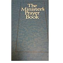 The Minister's Prayer Book / John W Doberstein : An Order of Prayers and Readings [Hardcover] - 1986 Revised Edition