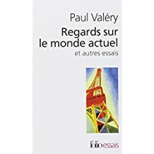 Regards Sur Le Monde Actuel (Folio Essais Series No 106) (French Edition)