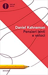Pensieri lenti e veloci (Saggi) (Italian Edition)