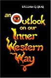 Outlook on Our Inner Western Way (Wisdom Tradition)