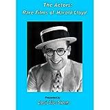 The Actors: Rare Films Of Harold Lloyd