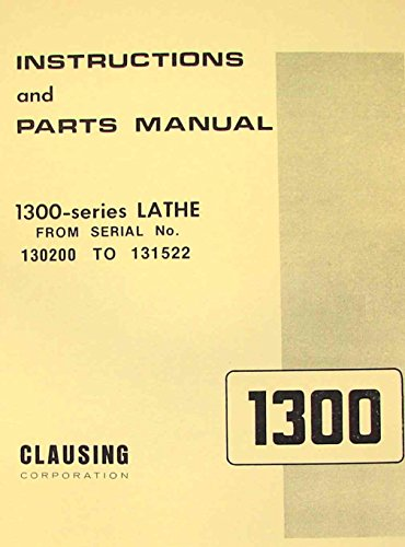 CLAUSING 1300, 1301 Metal Lathe Operator & Parts Manual SL ()