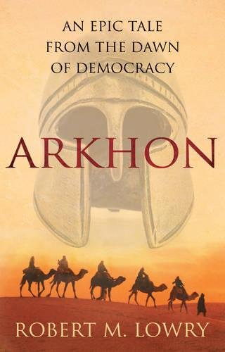 Download Arkhon: An Epic Tale from the Dawn of Democracy pdf