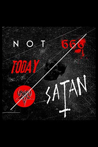Not Today Satan 666: Blank Paper Sketch Book - Artist Sketch Pad Journal for Sketching, Doodling, Drawing, Painting or Writing
