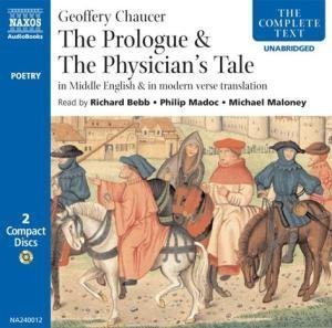 The Broad Prologue & The Physician's Tale: In Middle English & In Modern Verse Translation
