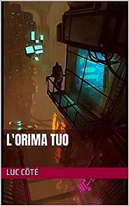 L'Orima Tuo (French Edit