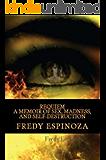 REQUIEM A Memoir of Sex, Madness, and Self-Destruction
