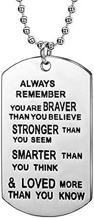Lembre-se sempre de que voce e mais corajoso do que acredita. Joias Pingente Colar Inspira