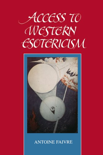 Access to Western Esotericism (Suny Series, Western Esoteric Traditions)