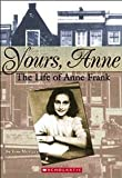 Yours, Anne, Lois Metzger, 043959099X