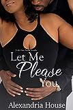 Let Me Please You: A McClain Family Novella (McClain Brothers)