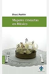 MUJERES CINEASTAS EN MEXICO Paperback