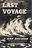 img - for Last voyage ( An autobiographical account of all that led up to an illicit voyage and the outcome thereof) book / textbook / text book