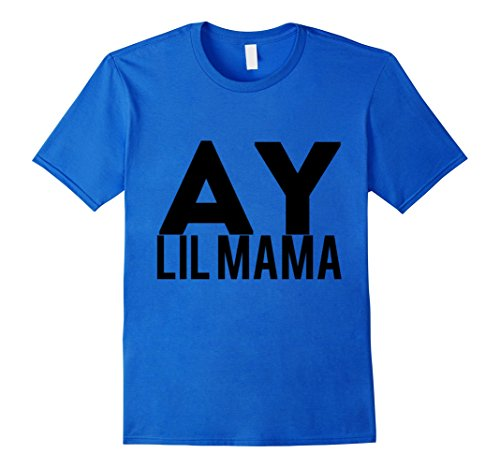 Mens Ay Lil Mama T-Shirt Small Royal Blue