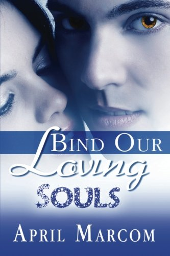 Bind Our Loving Souls