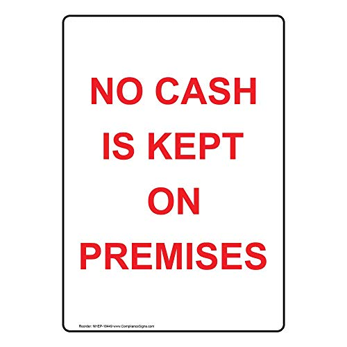 ComplianceSigns Vertical Vinyl No Cash Is Kept On Premises Labels, 5 x 3.50 in. with English Text, White, pack of 4 from ComplianceSigns