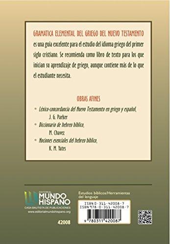 Gramatica Elemental del Griego del Nuevo Testamento (Spanish Edition)