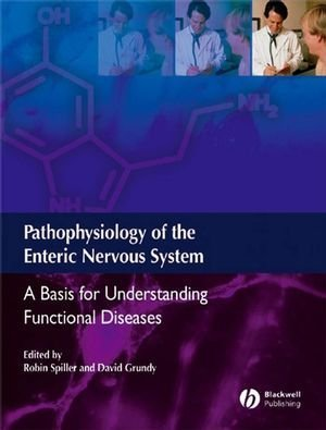 Books : Pathophysiology of the Enteric Nervous System: A basis for understanding functional diseases
