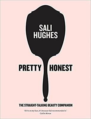 Pretty Honest by Sali Hughes