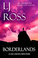Borderlands by L.J. Ross