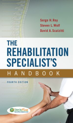 The Rehabilitation Specialist's Handbook (4th 2012) [Roy, Wolf & Scalzitti]