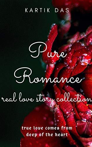 Real life romantic love stories