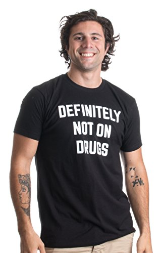 Definitely Not on Drugs | Funny Party, Rave, Festival Club Glow in Dark T-shirt-(Adult,L)
