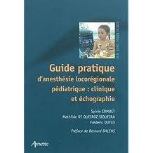 Guide Prat. Anesthesie Locoregionale Pediatrique: Clinique