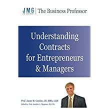 Understanding Contracts for Entrepreneurs and Managers