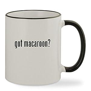 got macaroon? - 11oz Black Rim & Handle Sturdy Ceramic Coffee Cup Mug, Black
