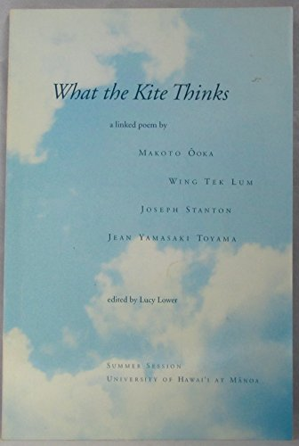 What the Kite Thinks: A Linked Poem