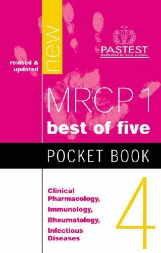 MRCP 1 Pocket Book 4: Clinical Pharmacology, Immunology, Rheumatology, Infectious Diseases