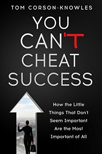 You Can't Cheat Success by Tom Corson-Knowles ebook deal