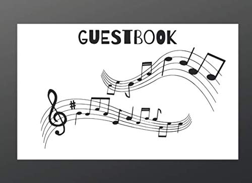Guestbook: For Birthday, Music Note Design, Baby Shower, Anniversary, Bridal Shower And Wedding also for Retirement Memorial or Funeral Celebration of Life Service