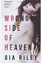 Wrong Side of Heaven (Broken Wings Duet) (Volume 1)