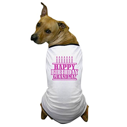 CafePress - Happy Birthday Grandma Dog T-Shirt - Dog T-Shirt, Pet Clothing, Funny Dog Costume