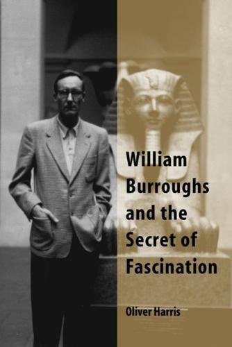 William Burroughs and the Secret of Fascination ebook