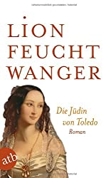 Die Jüdin von Toledo: Roman
