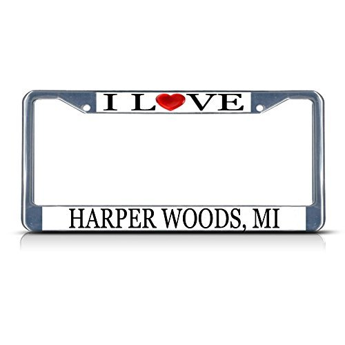 License Plate Frame I Love Heart Harper Woods Mi Aluminum Metal License Plate Frame - Harper Wood Mi